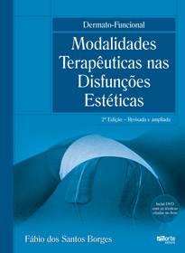 Dermato-funcional - 2ª edição modalidades terapêuticas nas disfunções estéticas