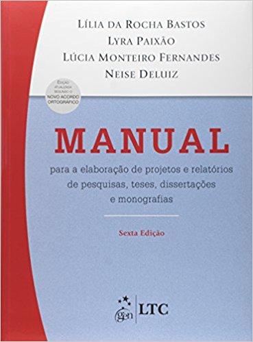 Manual Para a Elaboração de Projetos e Relatórios de Pesquisas, Teses, Dissertações e Monografias