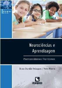 NEUROCIÊNCIAS E APRENDIZAGEM: PROCESSOS BÁSICOS E TRANSTORNOS