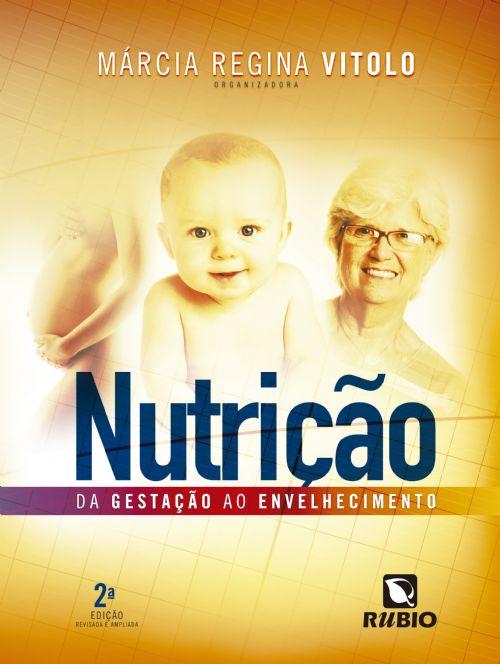 NUTRIÇÃO – DA GESTAÇÃO AO ENVELHECIMENTO