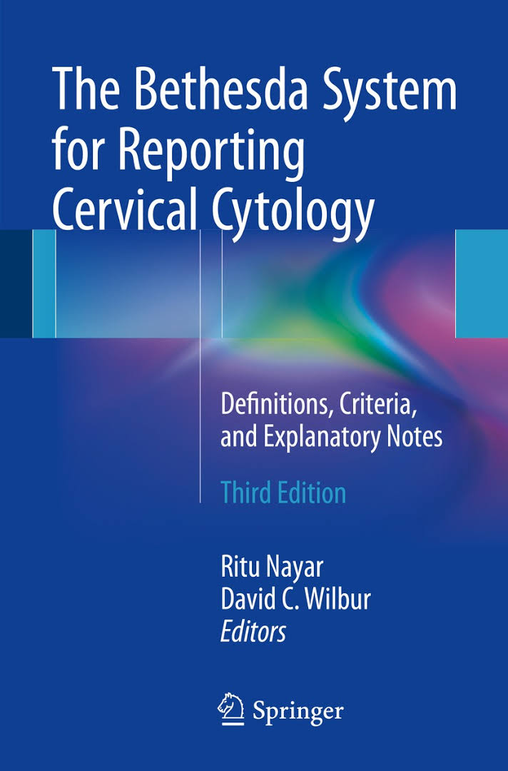 The Bethesda System for Reporting Cervical Cytology  2015 'EM INGLES'