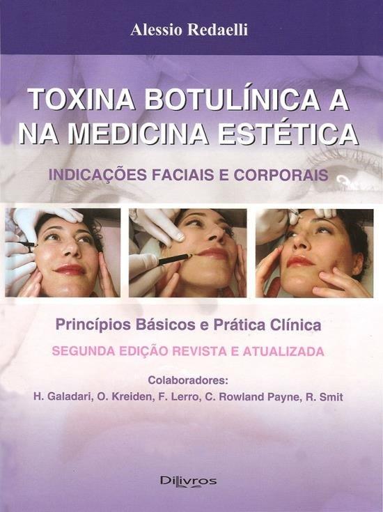 TOXINA BOTULINICA NA MEDICINA ESTETICA - INDICACOES FACIAIS E CORPORAIS