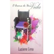 Livro - O Aroma de Uma Vida - Luciene Lima