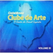 CD - Coletânea Clube de Arte Volume 3