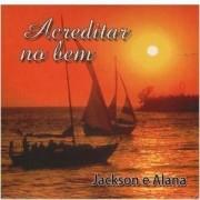 CD - Jackson Pereira - Acreditar no Bem