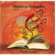 CD - Nando Cordel - Música no Evangelho Volume 2