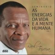 CD - Raul Teixeira - Energias da Vida e a Mente Humana Volume 1