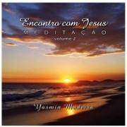 CD - Yasmin Madeira - Encontro com Jesus Volume 2