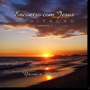 CD - Yasmin Madeira - Encontro com Jesus - Vol 2