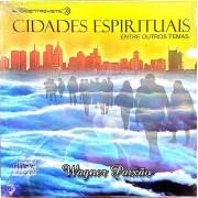 Cidades espirituais - entre outros temas