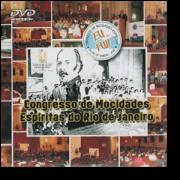 DVD - Congresso de Mocidades Espiritas do Rio de Janeiro