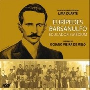 DVD - Euripedes Barsanulfo Educador e Medium
