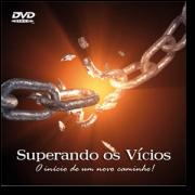 DVD - Jorge Pio, Augusto Haawinckel, Fabiano Nunes e Glória Antonieta - Superando os Vícios