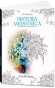 Livro - Luiz hu Rivas - Pinturas Mediunica