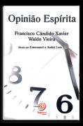 Livro Opinião Espirita - Chico Xavier e Waldo Vieira | Ditado Pelos Espíritos De Emmanuel E André Luiz