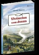 Livro - Yasmin Madeira - Vivências com Jesus