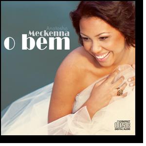 CD | Anatasha Meckenna | O Bem