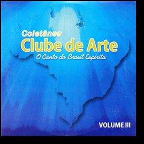 CD - Coletânea Clube de Arte - Vol 3