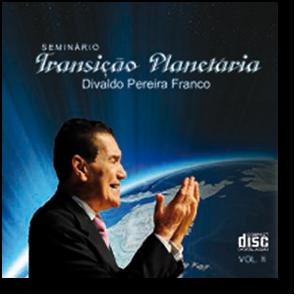 CD - Divaldo Franco - Seminário Transição Planetária  - Volume 2