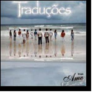 CD | Grupo AME | Traduções