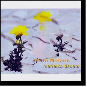 CD - Marielza Tiscate - Série Raízes