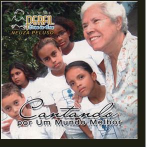 CD - Neuza Peluso - Cantando Por um Mundo Melhor