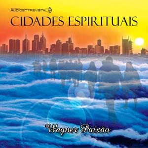 CD   Wagner Paixão   Cidades Espirituais