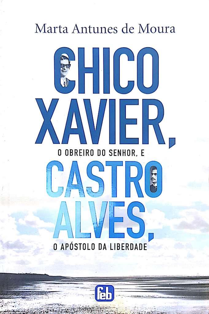 Livro - Chico Xavier e Castro Alves