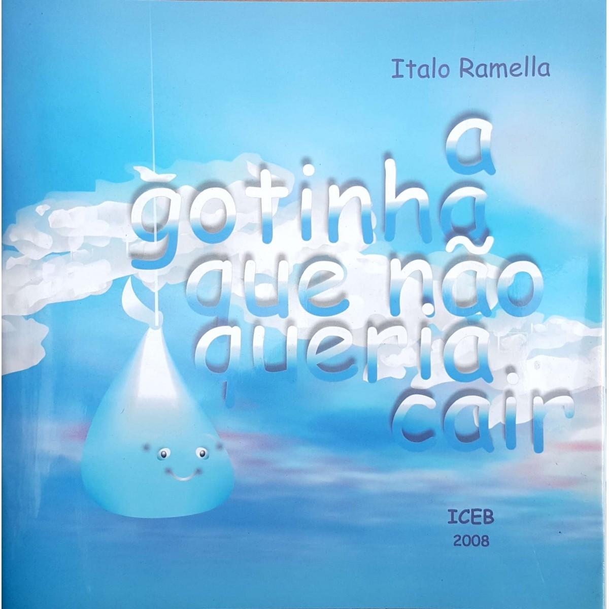 Livro - Ítalo Ramela - Gotinha que Não Queria Cair