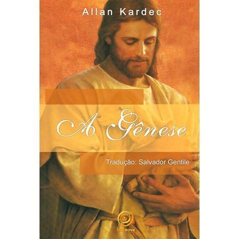 Livro - Allan Kardec - A Gênese