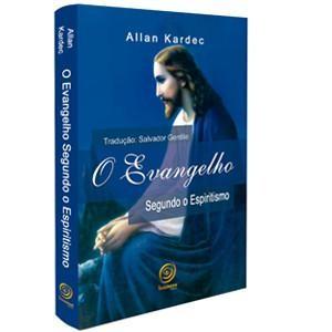 Livro - Allan Kardec - O Evangelho Segundo o Espiritismo