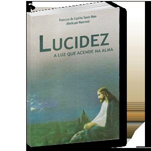 Livro - Francisco do Espirito Santo Neto - Lucidez