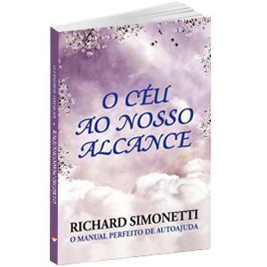 Livro - Richard Simonetti - O Céu ao Nosso Alcance