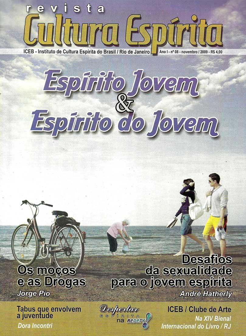 Revista Cultura Espírita 08 - Espírito Jovem e Espírito do Jovem