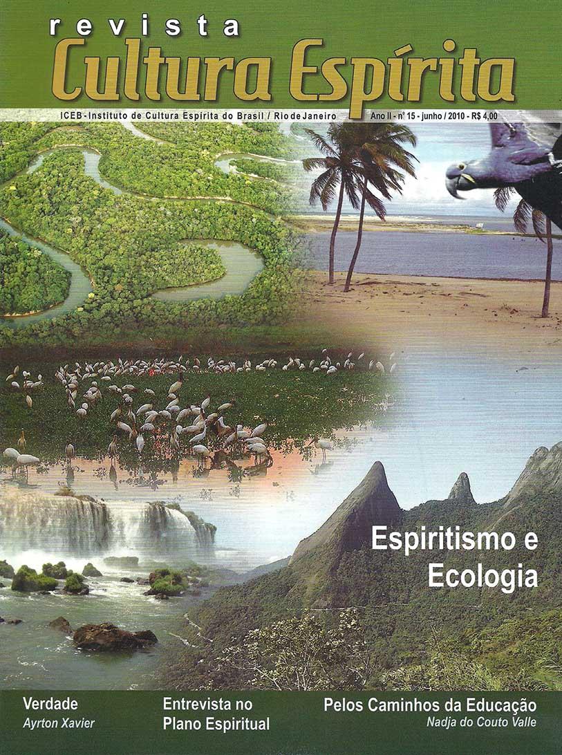 Revista Cultura Espírita 15 - Espiritismo e Ecologia