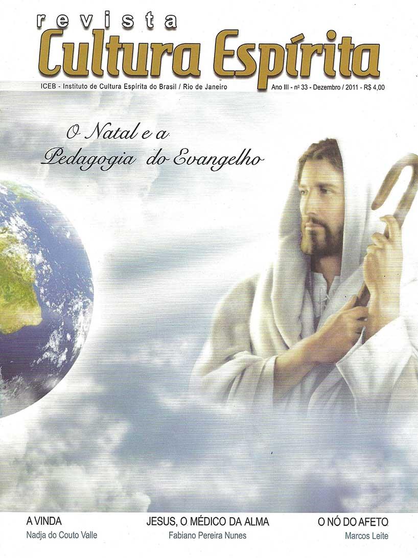 Revista Cultura Espírita 33 - O Natal e a Pedagogia do Evangelho