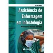 ASSISTENCIA DE ENFERMAGEM EM INFECTOLOGIA