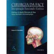 Cirurgia da Face- Funcional e estética.