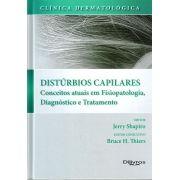 CLINICA DERMATOLOGICA DISTURBIOS CAPILARES- CONCEITOS ATUAIS EM FISIOPATOLO