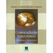 Complicações em Videocirurgia - Prevenção e Tratamento