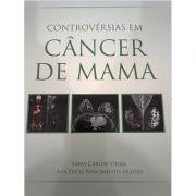 Controvérsias em Cancêr de Mama