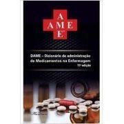 DAME- Dicionário de adm de Med e Enfer. 11a Edição