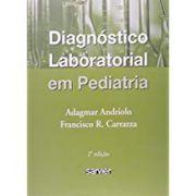 Diagnóstico Laboratorial em Pediatria
