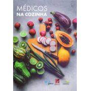 MEDICOS NA COZINHA