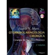 OTORRINOLARINGOLOGIA CIRÚRGICA - CIRURGIA DE CABEÇA E PESCOÇO - 2 VOLUMES E DVD