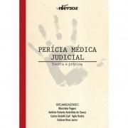 PERÍCIA MÉDICA JUDICIAL TEORIA E PRÁTICA