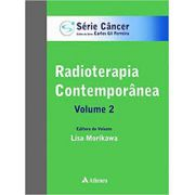 Radioterapia Contemporânea (Volume 2)