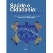 Saúde e Cidadania - as Experiências do Brasil e do Quebec (8562844071)