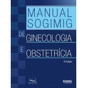 Manual SOGIMIG de Ginecologia e Obstetrícia