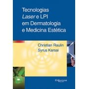 TECNOLOGIAS LASER E LIP EM DERMATOLOGIA E MEDICINA ESTETICA